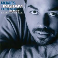 James Ingram - Forever More (Love Songs, Hits) (1999)