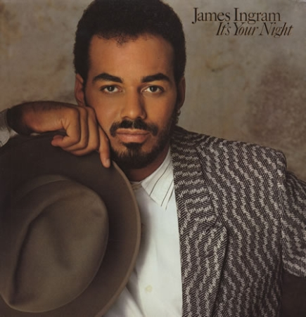 James Ingram - It's Your Night (1983)
