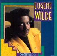 Eugene Wilde - I Choose You (Tonight) (1989)