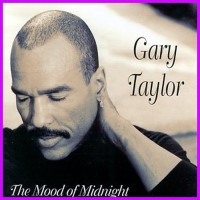 Gary Taylor - The Mood Of Midnight (1995)