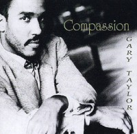 Gary Taylor - Compassion (1981)
