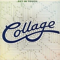 Collage - Get In Touch (1983)
