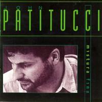 John Patitucci - Mistura Fina (1995)