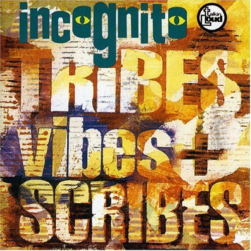 Incognito - Tribes Vibes + Scribes (1992)