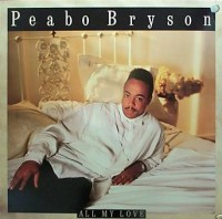 Peabo Bryson - All My Love (1989)