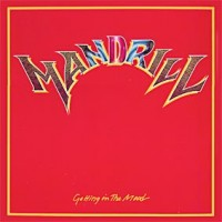Mandrill - Getting In The Mood (1980)