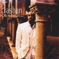 Tashan - For The Sake Of Love (1993)