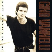 Gino Vannelli - Inconsolable Man (1990)