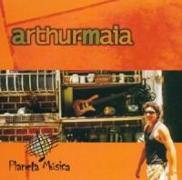 Arthur Maia - Planeta Musica (2002)