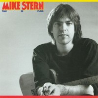 Mike Stern - Time In Place (1988)