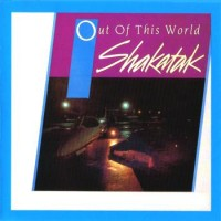 Shakatak - Out Of This World (1983)