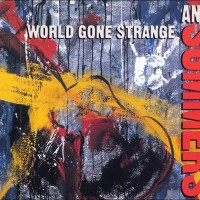 Andy Summers - World Gone Strange (1991)