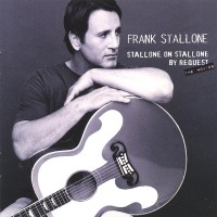 Frank Stallone - Stallone On Stallone - By Request (2002)