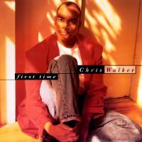 Chris Walker - First Time (1991)
