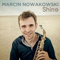 Marcin Nowakowski - Shine (2011)