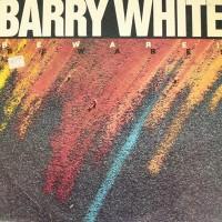 Barry White - Beware! (1981)