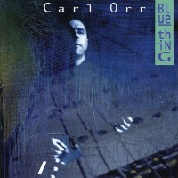 Carl Orr - Blue Thing (1995)