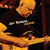 Jeff Richman - Hotwire (2015)
