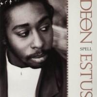 Deon Estus - Spell (1988)