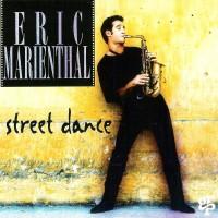 Eric Marienthal - Street Dance (1994)