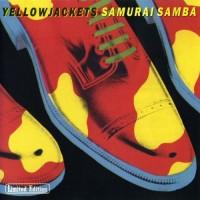 Yellowjackets - Samurai Samba (1985)