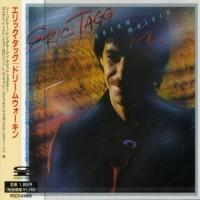 Eric Tagg - Dream Walkin' (1982)