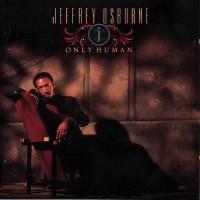 Jeffrey Osborne - Only Human (1990)