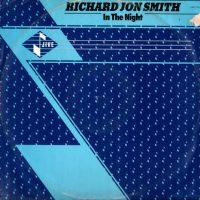 Richard Jon Smith - In The Night (1984)