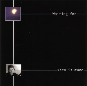 Nico Stufano - Waiting For... (2002)